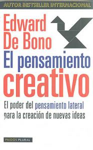 Edward de Bono. Pensamiento Creativo