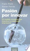 Pasión por innovar