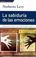 La sabiduria de las emociones